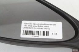 Specchio specchietto Monster 696 796 1100 streetfigher anno 2013/2015 (presenta strisci)