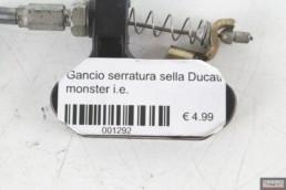 Gancio serratura sella Ducati monster i.e.