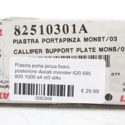 Piastra porta pinza freno posteriore ducati monster 620 695 800 1000 s4 st3 st4s