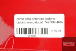 corpo sella anteriore codone biposto rosso ducati 749 999 4607