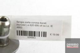 flangia porta corona ducati monster i.e 620 695 s4 ss i.e. IE