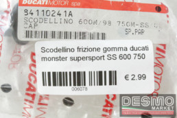 Scodellino frizione gomma ducati monster supersport SS 600 750