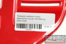 Triangolo radiatore rosso aftermarket ducati 749 999 my 2005 2006