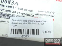 Bilanciere sospensione posteriore ducati monster 620 750 I.E. s2r 1000