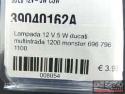 Lampada 12 V 5 W ducati multistrada 1200 monster 696 796 1100