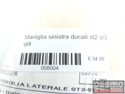 Maniglia sinistra ducati st2 st3 st4