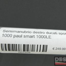 Semimanubrio destro ducati sport 1000 paul smart 1000LE
