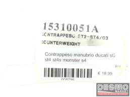 Contrappeso manubrio ducati st2 st4 st4s monster s4
