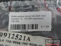 Molla pedane ducati mts 620 1000 monster I.E. 749 999 supersport 750 900