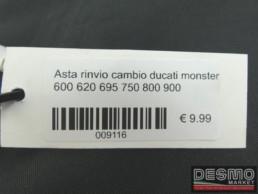 Asta rinvio cambio ducati monster 600 620 695 750 800 900