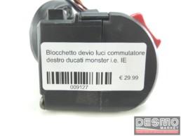 Blocchetto devio luci commutatore destro ducati monster i.e. IE