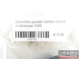 Gommino pedale cambio ducati multistrada 1200