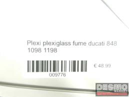 Plexi plexiglass fume ducati 848 1098 1198