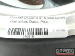 Cerchio Oscam 5 x 16 nero canale diamantato Ducati Paso