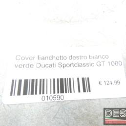 Cover fianchetto destro bianco verde Ducati Sportclassic GT 1000