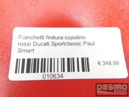 Fianchetti finitura cupolino rossi Ducati Sportclassic Paul Smart