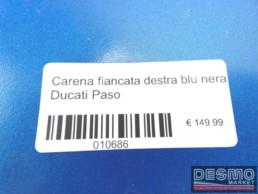 Carena fiancata destra blu nera Ducati Paso