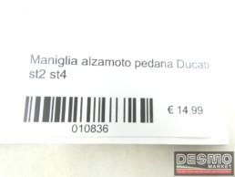 Maniglia alzamoto pedana Ducati st2 st4