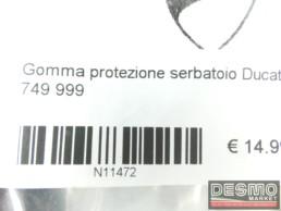 Gomma protezione serbatoio Ducati 749 999