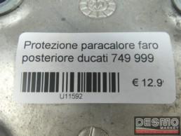Protezione paracalore faro posteriore Ducati 749 999