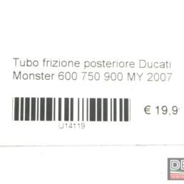 Tubo frizione posteriore Ducati Monster 600 750 900 MY 2007